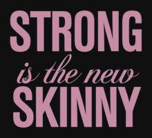 Strong is the new Skinny Pink by RexLambo