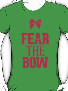 Fear the Bow Magenta Red Pink T-Shirt