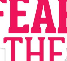 Fear the Bow Magenta Red Pink Sticker