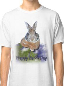 Happy Earth Day Bunny Rabbit Classic T-Shirt