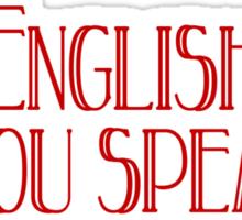 English Do you speak it? Sticker