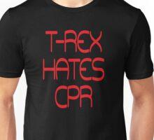 T-Rex hates CPR Unisex T-Shirt