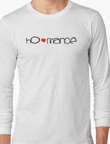 ho-mance (black text) Long Sleeve T-Shirt