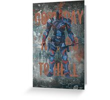 Deathstroke - Good Day And Go To Hell Greeting Card