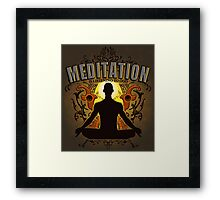 Meditation is LISTENING to GOD Framed Print
