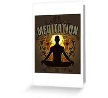Meditation is LISTENING to GOD Greeting Card