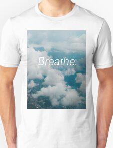 Breathe. T-Shirt
