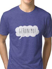 Geronimo! (White) Tri-blend T-Shirt