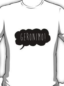 Geronimo! (Black) T-Shirt