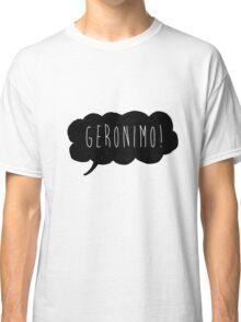Geronimo! (Black) Classic T-Shirt