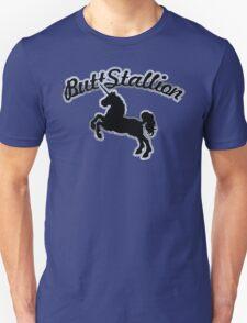 Butt Stallion T-Shirt