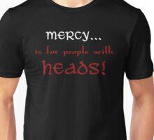 Mercy... Unisex T-Shirt