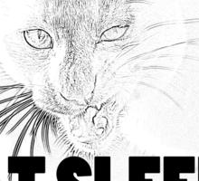 Eat Sleep Kill Sticker