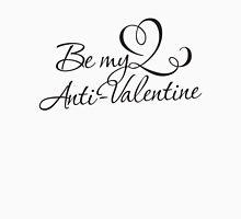 Anti-Valentine Unisex T-Shirt