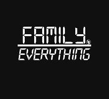 Family Over Everything (White) Unisex T-Shirt