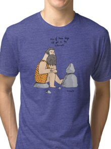 Caveman wishes for the internet Tri-blend T-Shirt