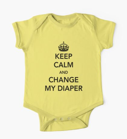 Keep calm and change my diaper One Piece - Short Sleeve