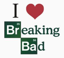 I LOVE BREAKING BAD by pharmacist89