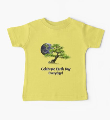 Celebrate Earth Day Everyday Baby Tee
