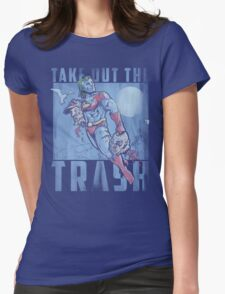 Take Out the Trash Womens Fitted T-Shirt