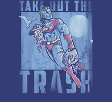 Take Out the Trash T-Shirt