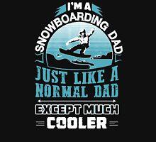 SNOWBOARDING DAD Unisex T-Shirt