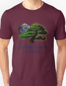 Celebrate Earth Day Everyday T-Shirt