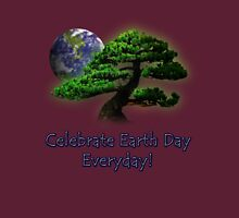 Celebrate Earth Day Everyday Unisex T-Shirt