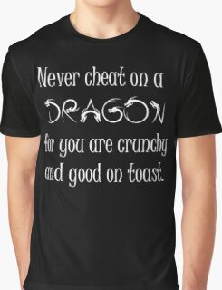 Never cheat on a Dragon Graphic T-Shirt