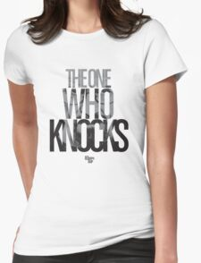 The One Who Knocks Womens Fitted T-Shirt