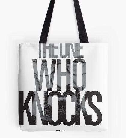 The One Who Knocks Tote Bag