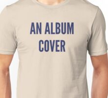 Anal Bum Cover Unisex T-Shirt