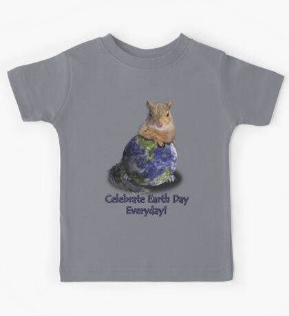 Celebrate Earth Day Everyday Squirrel Kids Tee