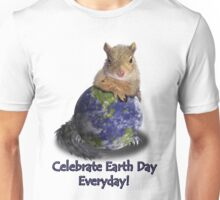 Celebrate Earth Day Everyday Squirrel Unisex T-Shirt