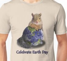 Celebrate Earth Day Squirrel Unisex T-Shirt
