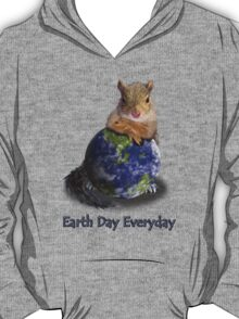 Earth Day Everyday Squirrel T-Shirt