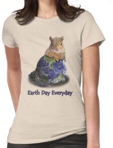 Earth Day Everyday Squirrel Womens Fitted T-Shirt
