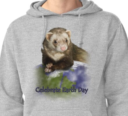 Celebrate Earth Day Ferret Pullover Hoodie