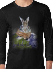 Earth Day Everyday Bunny Long Sleeve T-Shirt