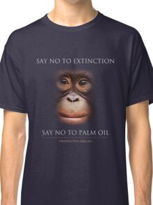 Say No to Extinction Classic T-Shirt