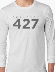 Monitoring Employee 427 Long Sleeve T-Shirt