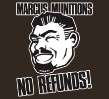 Marcus Munitions - No Refunds by rjzinger
