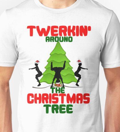 Twerk'n around the Christmas tree Unisex T-Shirt