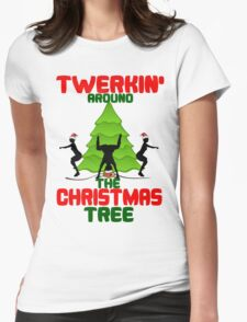 Twerk'n around the Christmas tree Womens Fitted T-Shirt