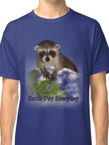 Earth Day Everyday Raccoon Classic T-Shirt