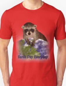 Earth Day Everyday Raccoon T-Shirt