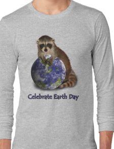 Celebrate Earth Day Raccoon Long Sleeve T-Shirt