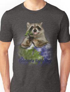 Celebrate Earth Day Raccoon Unisex T-Shirt