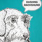 Dashing Dachshund ( Teal )   by Adam Regester
