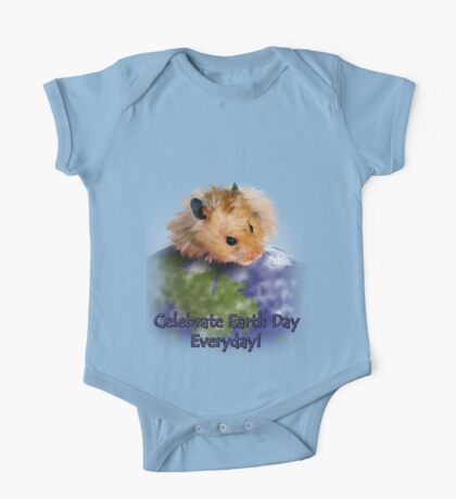 Celebrate Earth Day Everyday Hamster One Piece - Short Sleeve